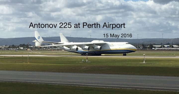 Antonov 225 in Perth