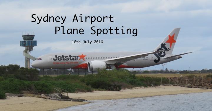 Sydney Plane Spotting 16 July 2016