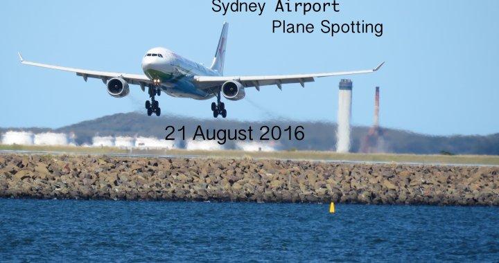 Sydney Plane Spotting 21 August 2016