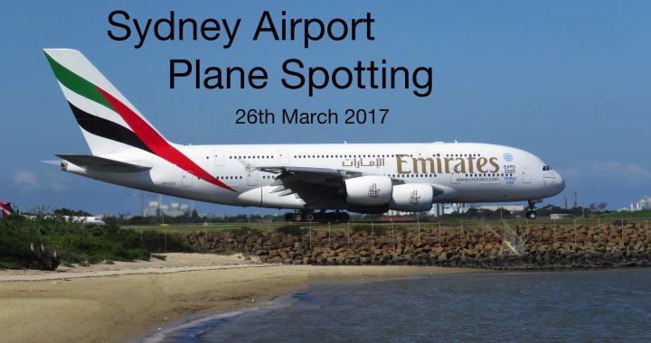 Sydney Plane Spotting 26 March 2017