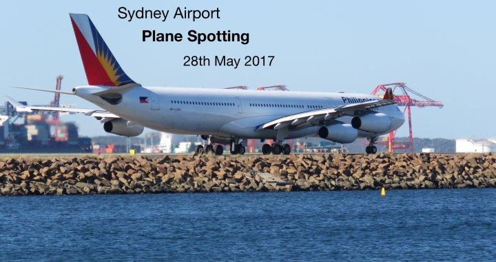 Sydney Plane Spotting 28 May 2017