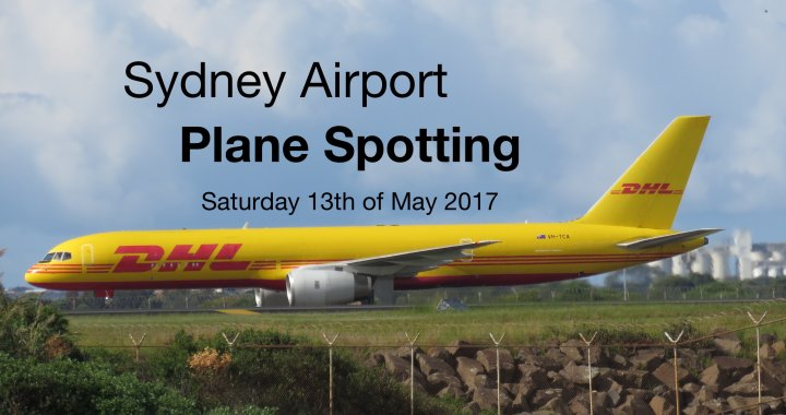 Sydney Plane Spotting 13th May 2017