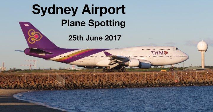 Sydney Plane Spotting 25 June 2017