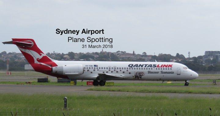 Sydney Plane Spotting 31 March 2018
