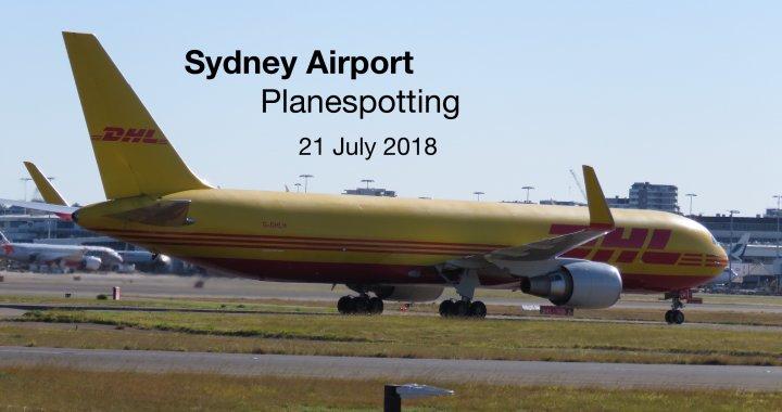 Sydney Plane Spotting 21 July 2018