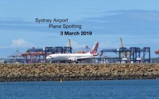 Sydney Plane Spotting 3 March 2019