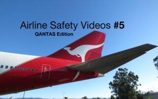 Airline Safety Videos #5 – Qantas Edition