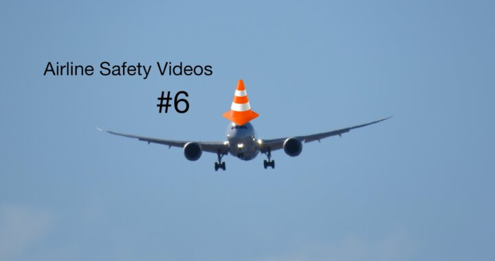 Airline Safety Videos #6